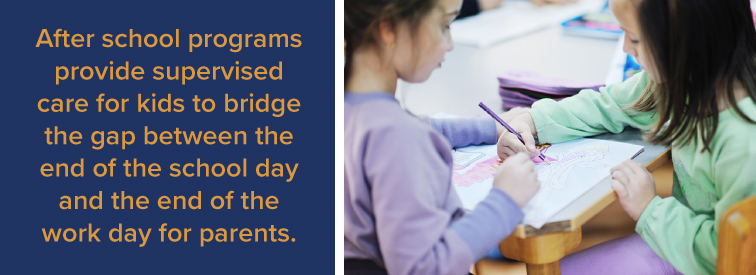 After school programs provide supervised care for kids to bridge the gap between the end of the school day and the end of the workday for parents.